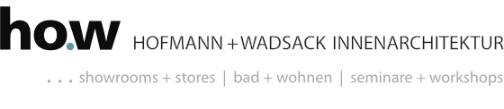 ho.w - HOFMANN + WADSACK INNENARCHITEKTUR