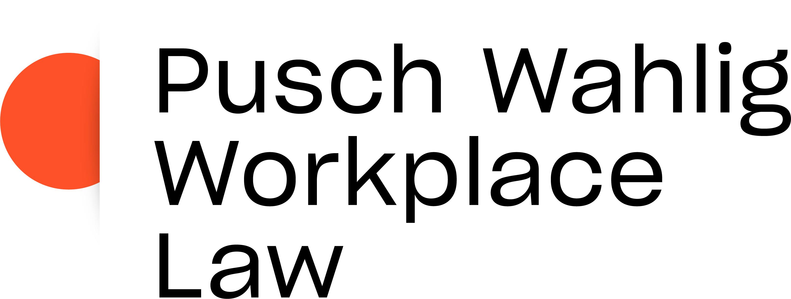 Pusch Wahlig Workplace Law