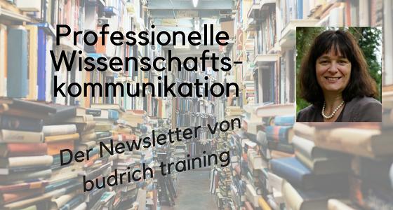 Professionelle Wissenschaftskommunikation Der Newsletter von budrich training