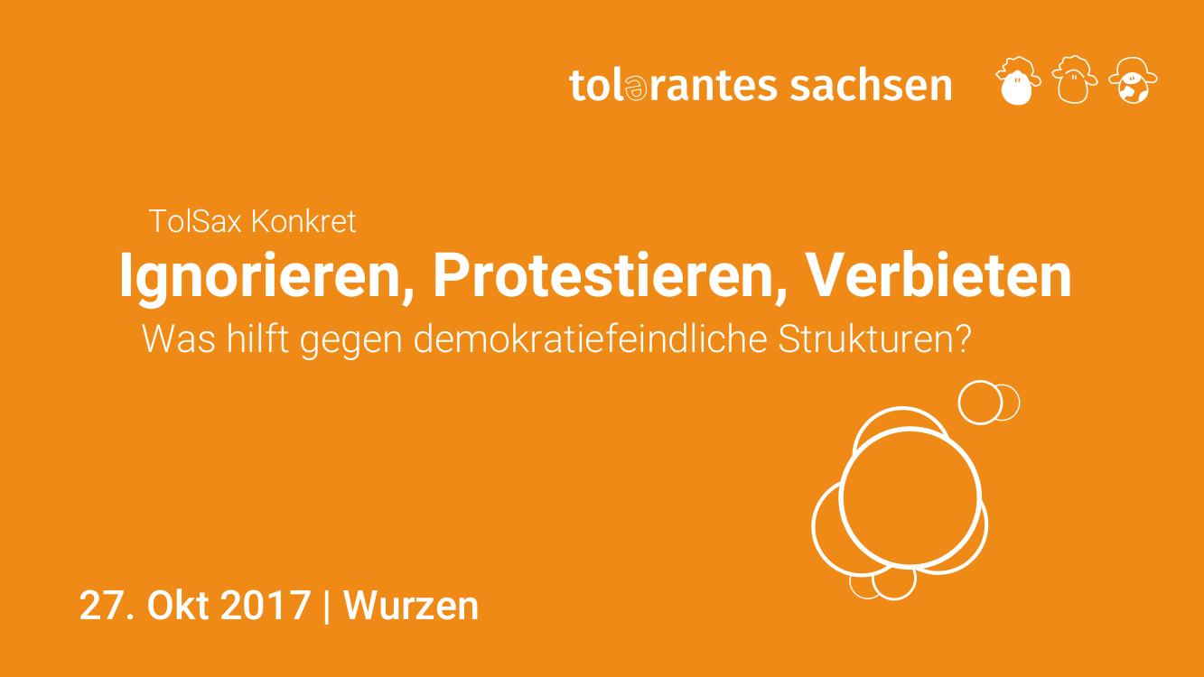 27.10. | Ignorieren, Protestieren, Verbieten | Westsachsen