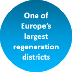 We have one of Europe's largest regeneration districts
