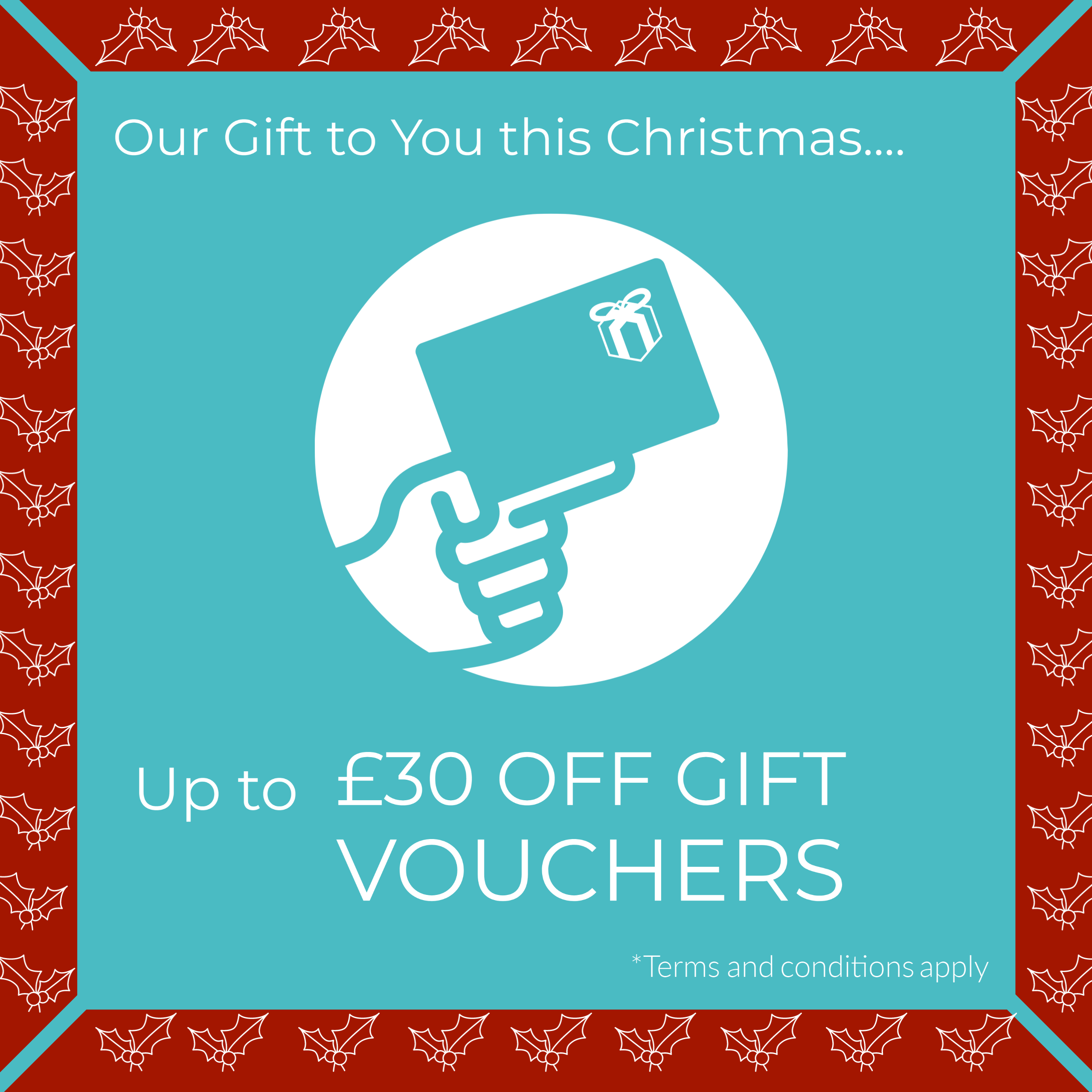 Save up to £30 on Gift Vouchers this Christmas