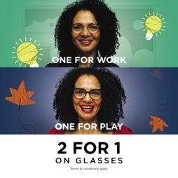 2 for 1 on Glasses