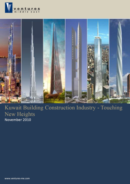 Report: Kuwait Building Construction Industry Touching New Heights, November 2010