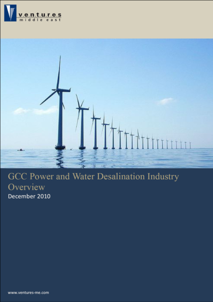 Report: GCC Power and Water Desalination Industry Overview - December 2010