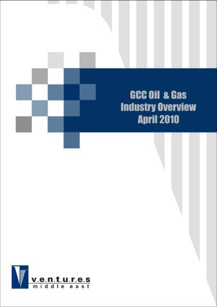 Report: GCC Oil & Gas Industry Overview - April 2010
