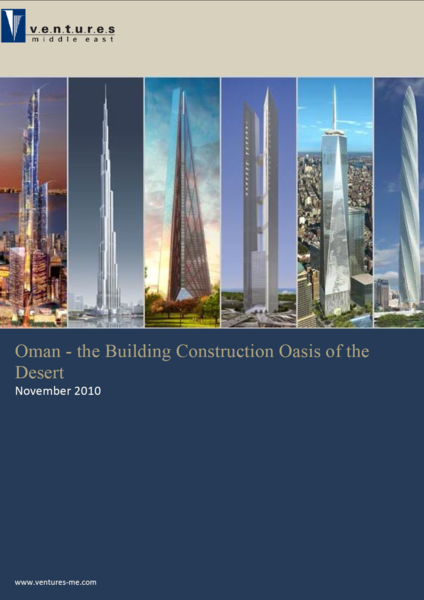 Report: Oman - the Building Construction Oasis of the Desert (November 2010)