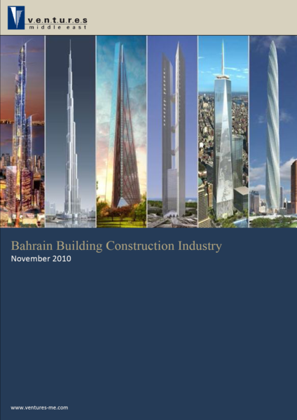 Report: Bahrain Building Construction, Industry November 2010
