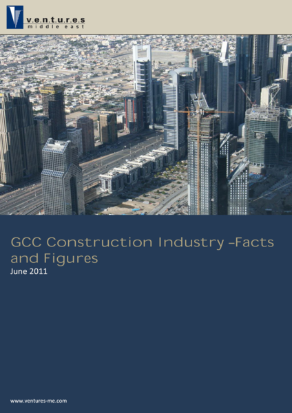 Report: GCC Construction Industry - Facts and Figures (June 2011)
