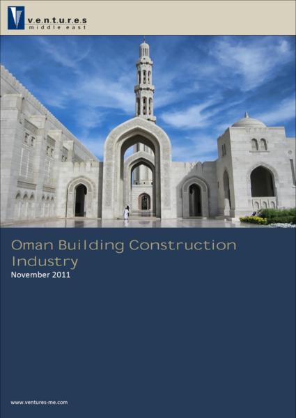 Report: Oman Building Construction Industry November 2011