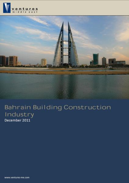Report: Bahrain Building Construction Industry - December 2011