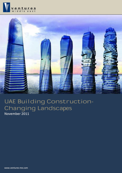 Report: UAE Building Construction-Changing Landscapes November 2011
