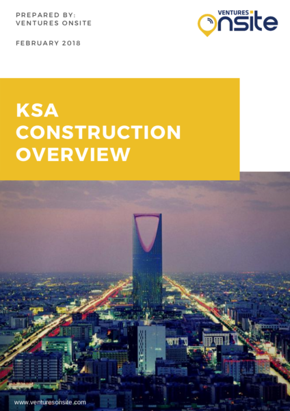Report: KSA Construction Overview – February 2018