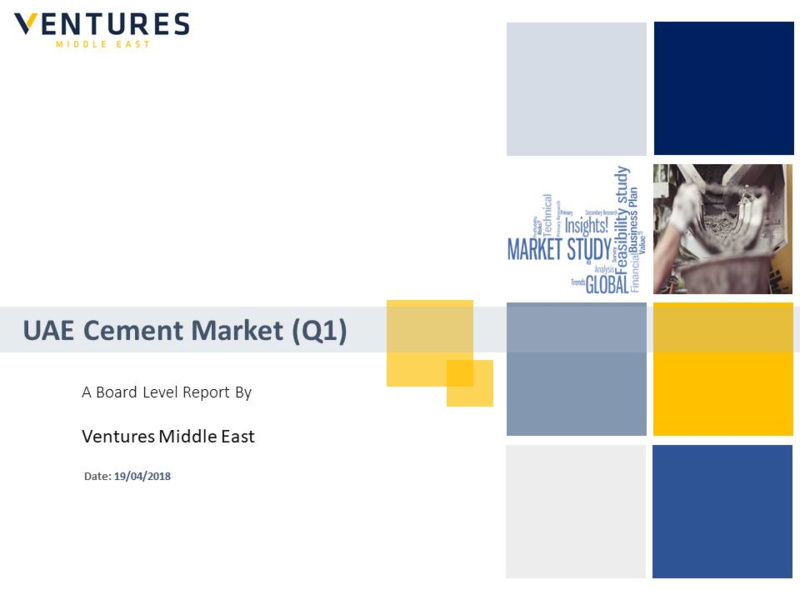 Report: UAE Cement Market – Q1, 2018 Update