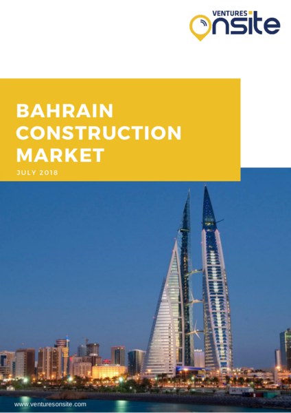 Report: Bahrain Construction Overview – July 2018