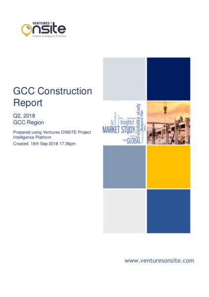 Report: GCC Construction – Quarter 2, 2018 Highlights