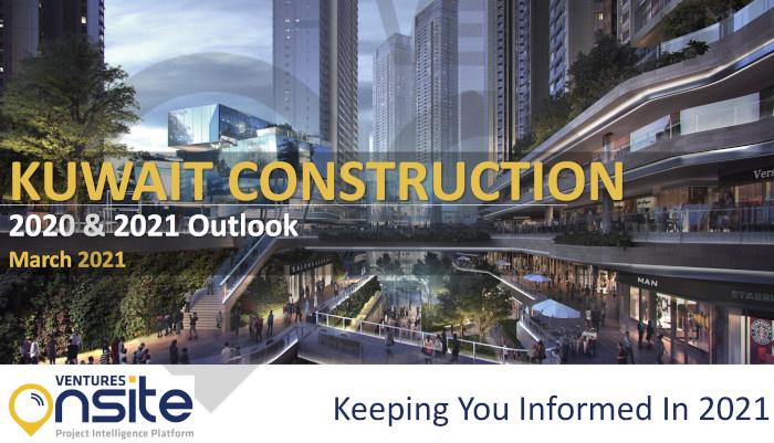 Report: Kuwait Construction - March 2021