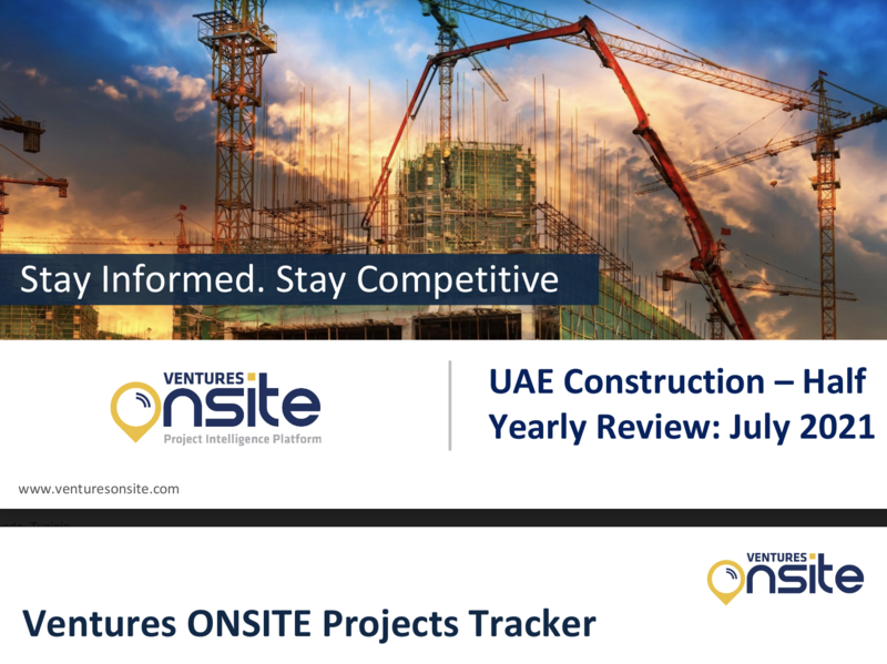 Report: UAE Construction - H1 2021 (July 2021)