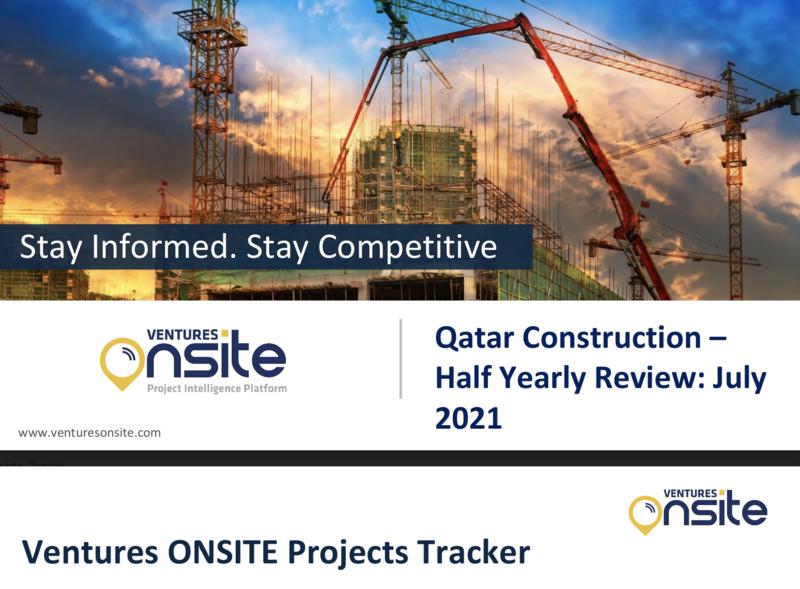 Report: Qatar Construction - H1 2021 (Aug 2021)
