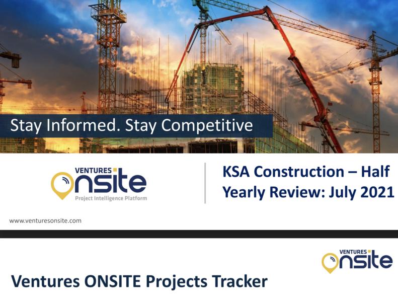 Report: KSA Construction - H1 2021 (July 2021)