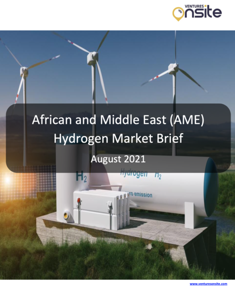 Report: African and Middle East (AME) Hydrogen Market Brief - August 2021