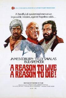 A Reason to Live, a Reason to Die / Una ragione per vivere e una per morire