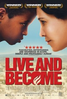 Live and Become / Va, vis et deviens