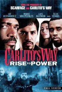 Carlito's Way: Rise to Power / Carlito's Way: The Beginning