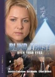 Confiance aveugle / Blind Trust