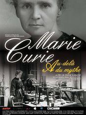 Marie Curie, au-dela du mythe
