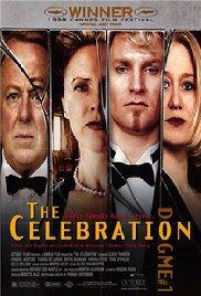 The Celebration / Festen