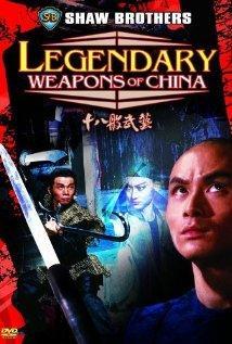 Legendary Weapons of China / Shi ba ban wu yi