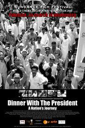 Dinner with the President: A Nation' s Journey / Cena con el presidente