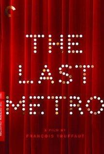 The Last Metro / Le dernier metro
