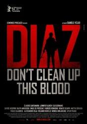 Diaz: Don' t Clean Up This Blood