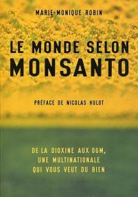 The World According to Monsanto / Le monde selon Monsanto