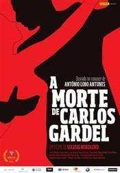 The Death of Carlos Gardel / A Morte de Carlos Gardel