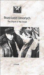 The Depot of the Dead / Baza ludzi umarlych
