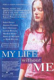 My Life Without Me / Mi vida sin mi