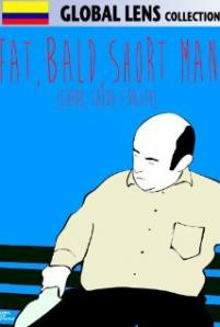 Fat Bald Short Men / Gordo, calvo y bajito