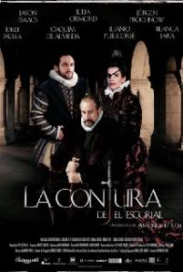 The El Escorial Conspiracy / La conjura de El Escorial