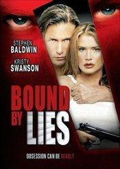 Bound by Lies / Betrayed
