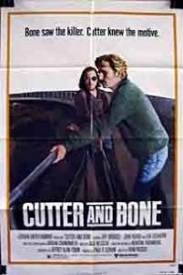 Cutter and Bone / Cutter's Way
