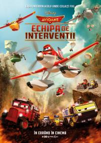 Planes: Fire and Rescue / Planes 2