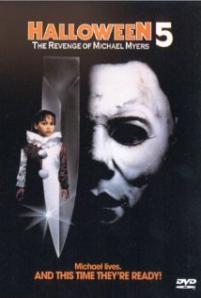 Halloween 5 / Halloween 5: The Revenge of Michael Myers