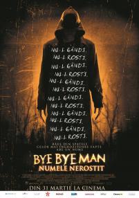 The Bye Bye Man / Bijok jo vardo