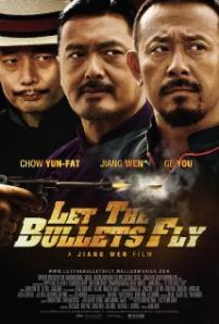 Let the Bullets Fly / Rang zidan fei