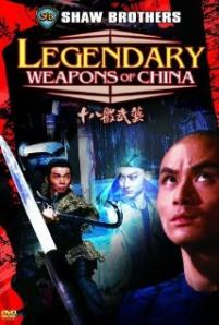 Legendary Weapons of China / Shi ba ban wu yi