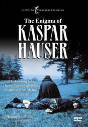 The Enigma of Kaspar Hauser / Jeder fur sich und Gott gegen alle