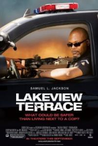 Lakeview Terrace aka. Breaking Point